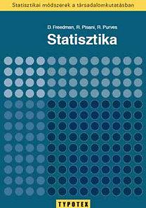Freedman-Pisani-Purves: Statisztika - Statisztikai módszerek a társadalomkutatásban