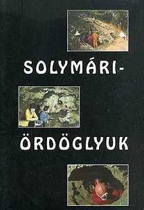 Hazslinszky Tamás (szerk.): Solymári-Ördöglyuk