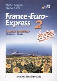 Szabó Anita, Michael Soignet: France-Euro-Express 2 Nouveau Francia tankönyv