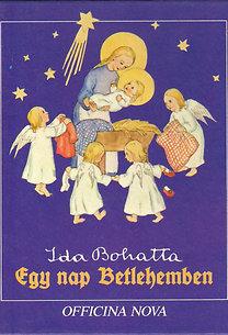 Ida Bohatta: Egy nap Betlehemben