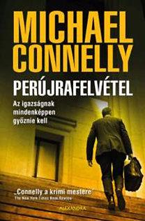 Connelly, Michael: Perújrafelvétel