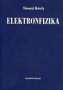 Simonyi Károly: Elektronfizika
