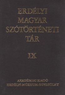 Vámszer Márta, Szabó T. Attila: Erdélyi magyar szótörténeti tár IX.