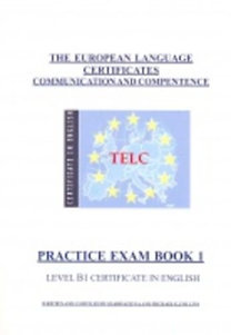 Szabó Szilvia, M. G. Collins: TELC: Practice Exam Book 1. Level B1 Certificate in English (CD-vel)