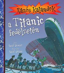 David Stewart: Rázós kalandok a Titanic fedélzetén