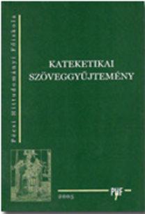 Dobos László (összeáll.): Kateketikai szöveggyűjtemény