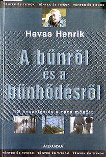 Havas Henrik: A bűnről és a bűnhődésről