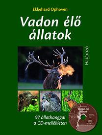 Ekkehard Ophoven: Vadon élő állatok határozója CD melléklettel