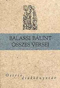 Balassi Bálint: Balassi Bálint összes versei