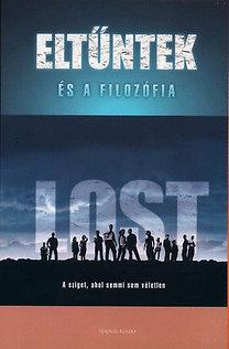 Sharon M. Kay: Lost - Eltűntek és a filozófia - A sziget, ahol semmi sem véletlen