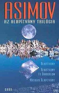 Isaac Asimov: Az Alapítvány trilógia