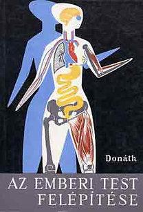 Dr. Donáth Tibor: Az emberi test felépítése