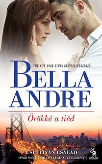 Bella André: Örökké a tiéd