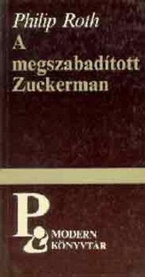 Philip Roth: A megszabadított Zuckerman