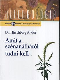 Dr. Hirschberg Andor: Amit a szénanátháról tudni kell