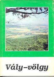 B. Kovács István: Vály-völgy