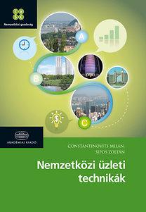 Constantinovits Milán, Sipos Zoltán: Nemzetközi üzleti technikák