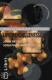 Jonathan Morrell, John Reckless: Lipidrendellenességek - Megválaszoljuk kérdéseit