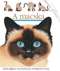 Bourgoing, Pascale de: A macska - Kis felfedező zsebkönyvek