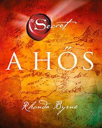 Rhonda Byrne: A Hős