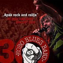 Hobo Blues Band: 30 éves jubileumi koncert 2008 - 'Apák rock and rollja'