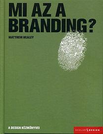 Matthew Healey: Mi az a branding?