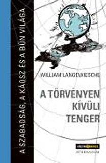 William Langewische: A törvényen kívüli tenger