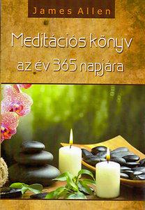 James Allen: Meditációs könyv az év 365 napjára