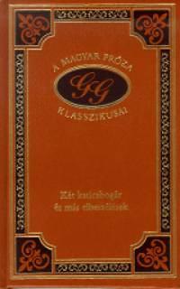 Gárdonyi Géza: Két katicabogár és más elbeszélések. A magyar próza klasszikusai 99.