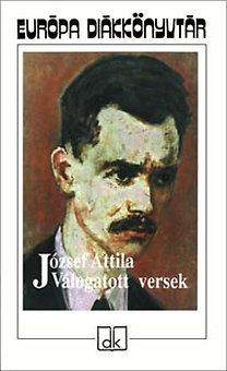 József Attila: Válogatott versek - József Attila - Európa diákkönyvtár