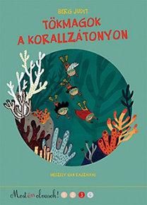 Berg Judit: Tökmagok a korallzátonyon