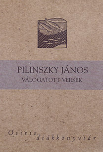 Pilinszky János: Pilinszky János - Válogatott versek