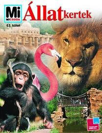 Andrea Mertiny: Állatkertek (Mi micsoda)
