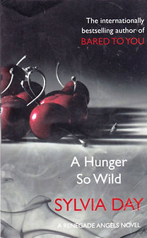 Sylvia Day: A Hunger So Wild