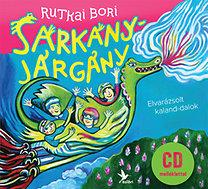 Rutkai Bori: Sárkányjárgány - CD melléklettel