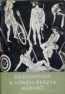Hérodotosz: A görög-perzsa háború