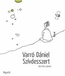 Varró Dániel: Szívdesszert