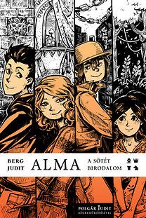 Berg Judit, Polgár Judit: Alma - A sötét birodalom
