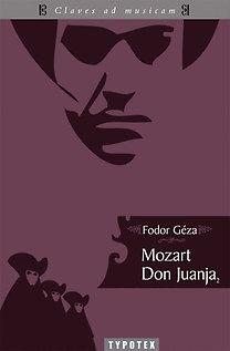 Fodor Géza: Mozart Don Juanja 2.