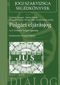 Kengyel Miklós (szerk.): Polgári eljárásjog