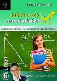 Bakosné Sági Gabriella: Jobb leszek matematikából! 6.