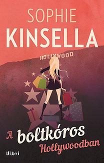 Sophie Kinsella: A boltkóros Hollywoodban