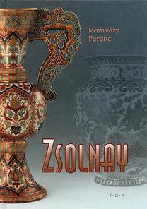 Romváry Ferenc: Zsolnay