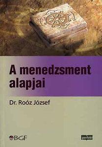 Dr. Roóz József: A menedzsment alapjai