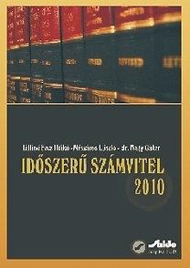 Mészáros László, Dr. Nagy Gábor, Lilliné Fecz Ildikó: Időszerű számvitel 2010
