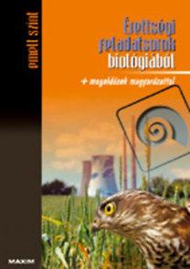 Gutai Zita, Gál Viktória: Érettségi feladatsorok biológiából - emelt szint MX-244