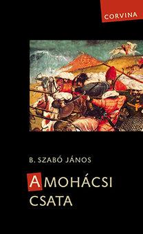 B. Szabó János: A mohácsi csata