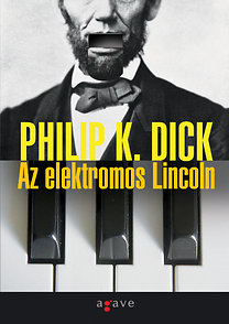Philip K. Dick: Az elektromos Lincoln