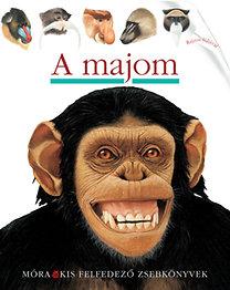 Christian Broutin: A majom - Kis felfedező zsebkönyvek