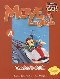 Move with English A Teachers Guide - Tanári kézikönyv - Young Learners Go!